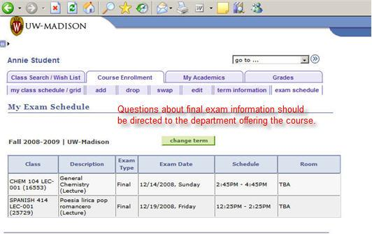 Questions about final exam information should be directed to the department offering the course