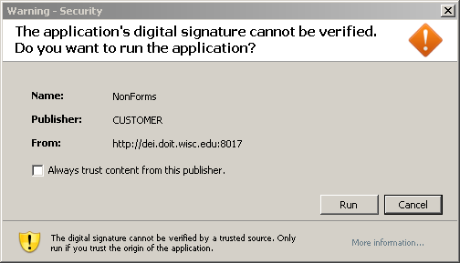 The application's digital signature cannot be verified. Do you want to run the application?