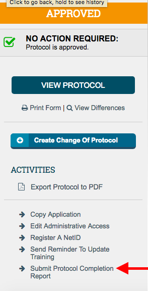 Click the Protocol Completion Report to begin to close your protocol.