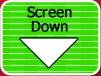 Screen Down: Inactive