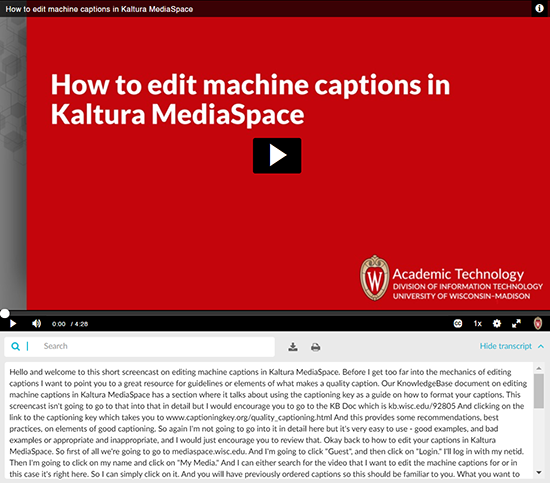 "A screenshot of a video with captions displayed in Kaltura MediaSpace. The transcript widget is displayed below the video which includes the captions converted to a transcript. It also includes a ""search"" field, a ""download"" button, a ""print"" button, and a ""Hide transcript"" button."