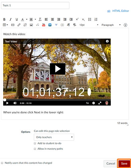 "A screenshot showing a Canvas Page being edited. An embedded Kaltura MediaSpace video is visible on the page. The ""Save"" button in the lower right is outlined in orange to help point it out."