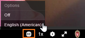 "A detail screenshot of a Kaltura video. The ""CC"" button is outlined in red and has been clicked on to show the caption options for a video. The cursor hovers over ""English (American)"""