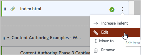 "Screenshot showing a module with the ""index.html"" Captivate lecture in it and the cursor opening the three dot menu and ""Edit"" selected."
