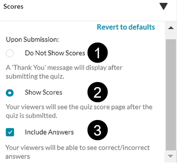 "A screenshot showing the Kaltura video quiz ""Scores"" options including whether or not to show the scores and whethe to let viewers see the correct answers."