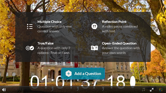 "A screenshot of the Kaltura MediaSpace editor. The user has clicked the blue ""Add a Question"" button and displayed the four types of questions that can be added: Multiple choice, Reflection Point, True/False, and Open-Ended Question."