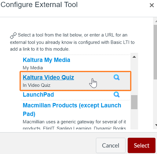 "A screenshot showing the ""Configure External Tool"" window. The cursor hovers over ""Kaltura Video Quiz"" which is outlined in red to help point it out."