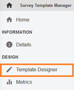 The Template Designer option is under Design in the left menu bar