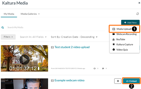 "A screenshot showing the ""Kaltura Media"" window. Callouts indicate (1) the Add New Media Upload and (2) Embed an existing media item."