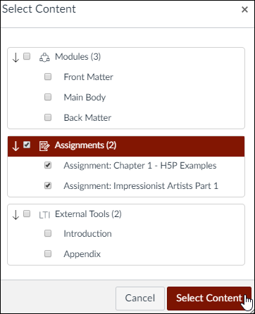 "A screenshot from Canvas showing the ""Select Content"" window. Two assignments have their checkboxes checked which means they are selected for import. The cursor hovers over the ""Select Content"" button."