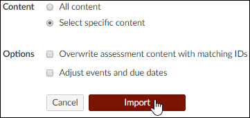 "A screenshot from the Canvas ""Import Settings"" screen showing the ""Select specific content"" radio button selected. The cursor hovers over the ""Import"" button."