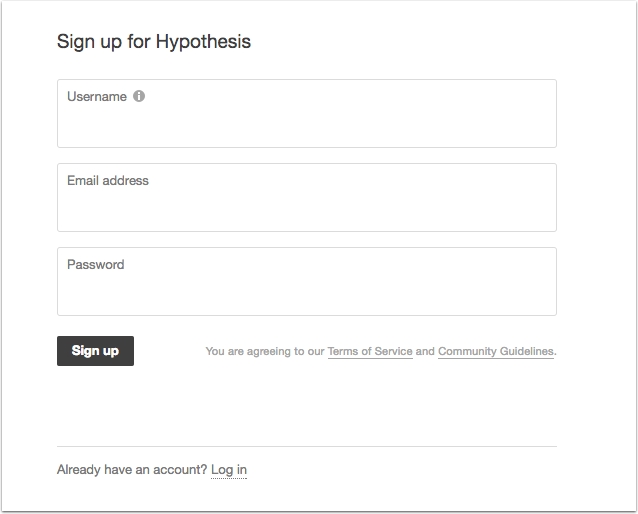 "A screenshot showing the ""SIgn up for Hypothesis"" screen which includes fields to enter information for username, email address, and password."