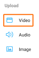 "A screenshot showing a the KMS Mobile ""Upload"" screen with options for ""Video"", ""Audio"", and ""Image"". ""Video"" has an orange outline around it to draw attention to it."