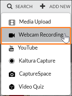 "A screenshot showing the user having clicked ""ADD NEW"" to expand the menu. The cursor hovers over ""Webcam Recording""."