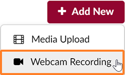 "A screenshot showing the user having clicked on the ""Add New"" button. The cursor is over ""Webcam Recording"" which is outlined in orange."