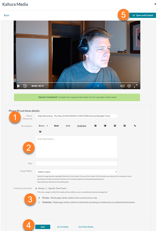 A stitched together screen capture showing the final webcam recorder screen. Item (1) is labled for the title, (2) for the description, (3) for the publishing status, (4) for the save button and (5) for Save and Embed.