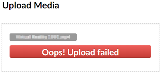 """An example Kaltura MediaSpace """"Oops! Upload failed"""" message."""