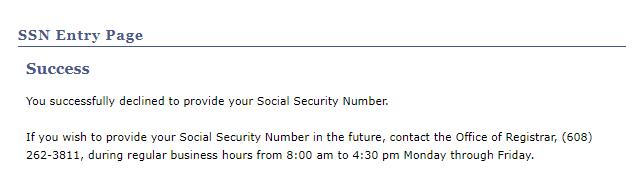 Successfully declined to provide your SSN