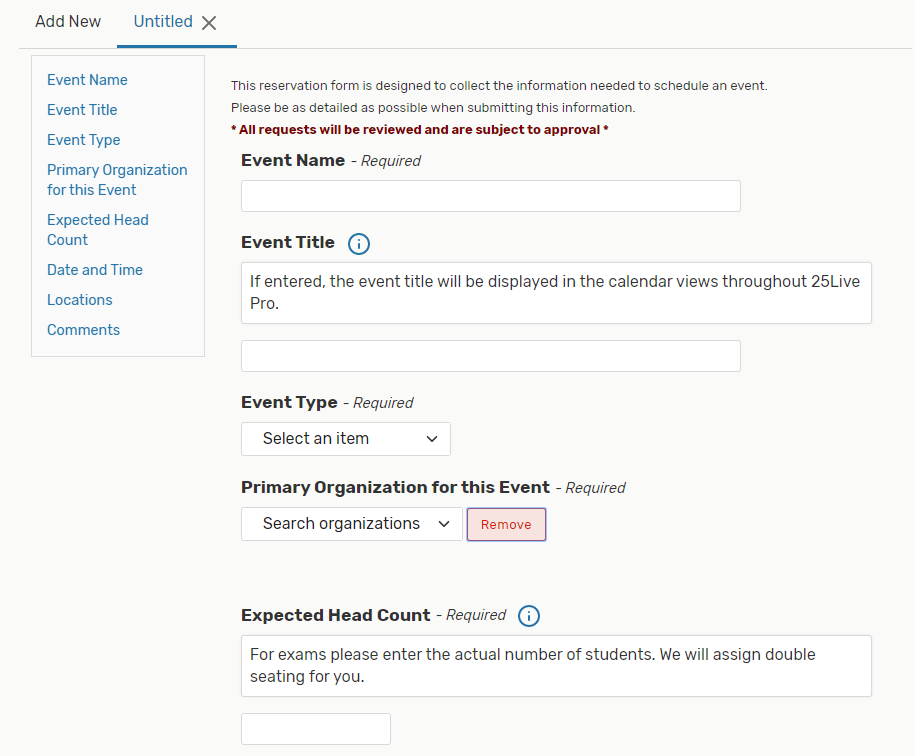 The first few fields in the Event Form request basic information about the event: Event Name, Title, Type, Primary Organization, and Expected Head Count