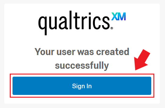 "Box that says ""Your user was created successfully"" with a ""Sign In"" button below it"