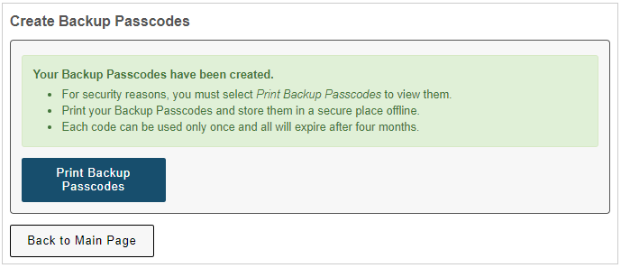 Green message indicating that the passcodes have been created, with a button labeled Print Backup Passcodes