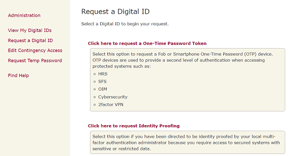 2. Two options are available for request: one-time password token, or Identity Proofing