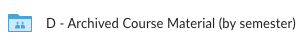 Archived Course Material (by semester) Folder