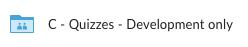 Quizzes - Development only Folder