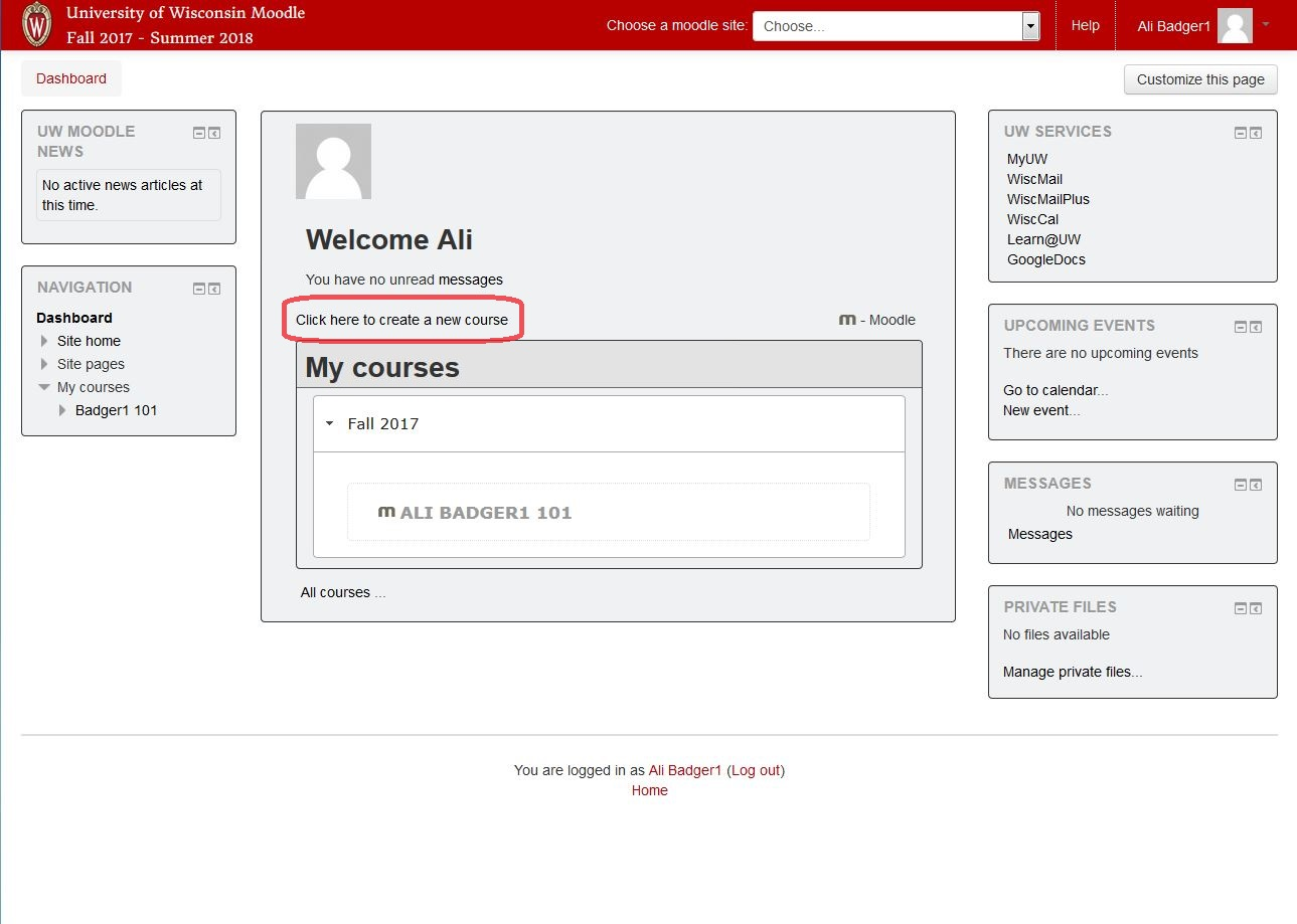 Screenshot of UW Moodle Dashboard after logging in, highlighting the button to create courses.