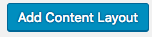 Add Content Layout button